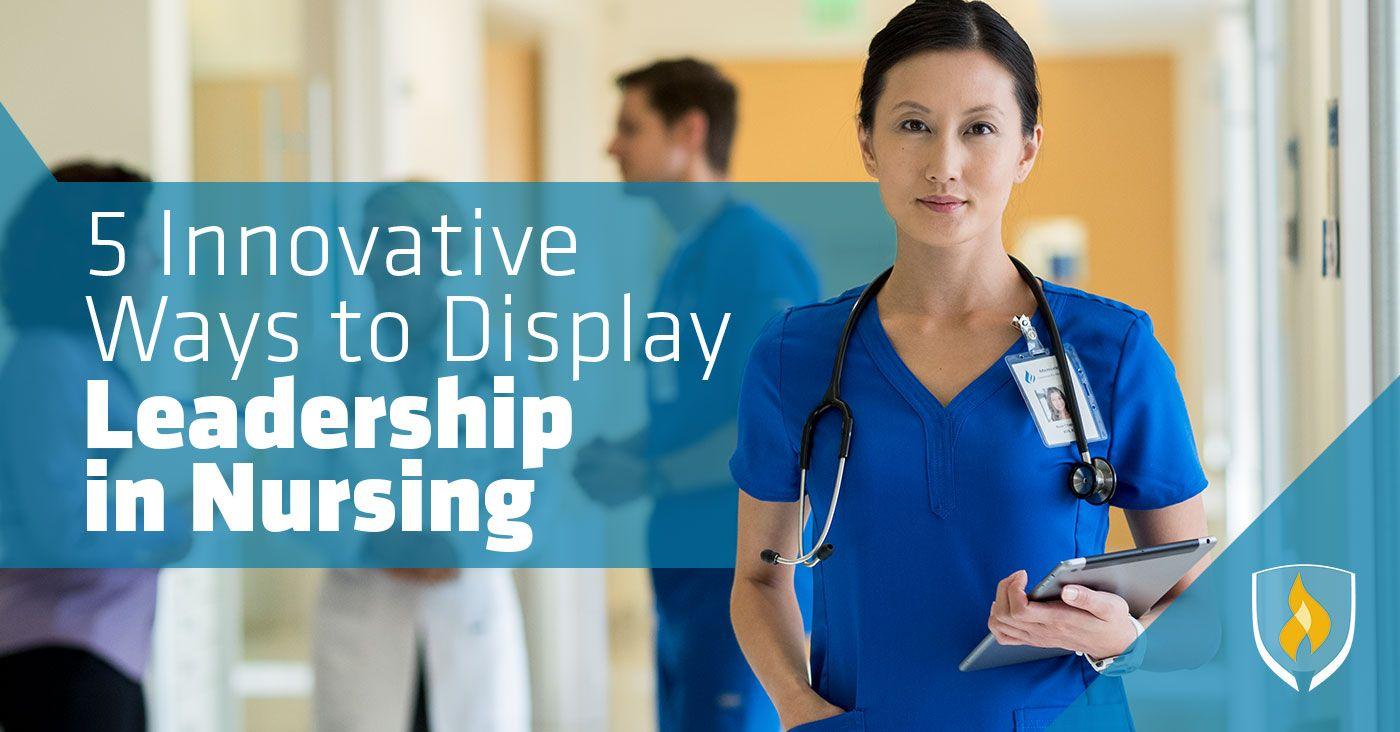 Advance your nursing career by demonstrating leadership