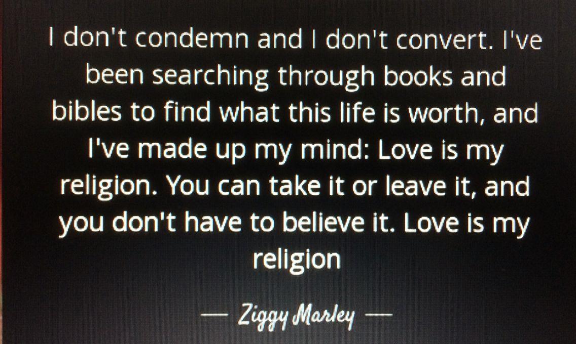 Ziggy Marley Love Is My Religion Recovering Life Pinterest Inspiration Rasta Love Lyrics