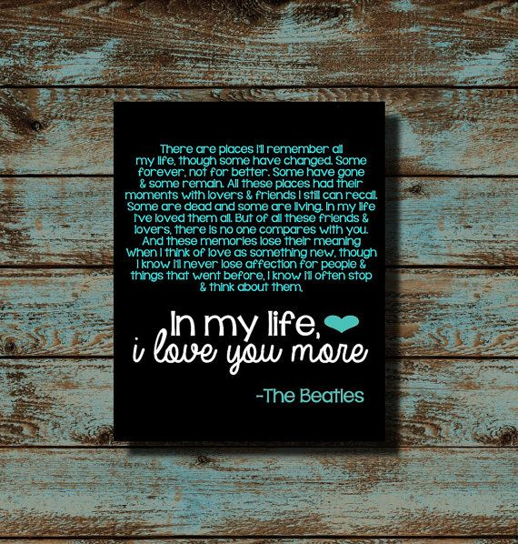 In My Life I Love You More The Beatles Lyrics Song Words Quote