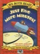 Just Five More Minutes! by Marcy Brown & Dennis Haley  We Both Read: Level 1
