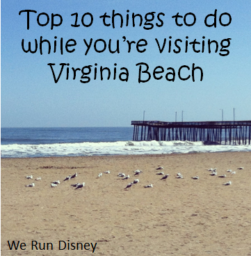 Top 10 List Of Things To Do When You Visit Virginia Beach Va