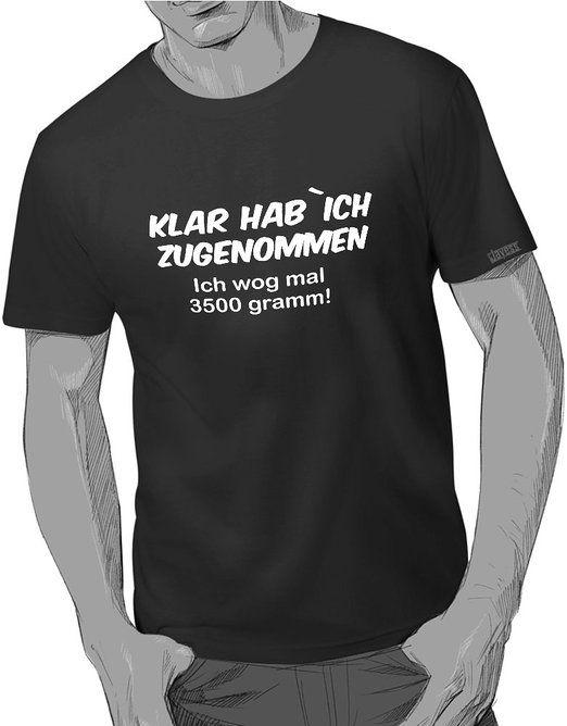 T-Shirt - KLAR HAB ICH ZUGENOMMEN ICH WOG MAL 3500 GRAMM  Bedrucktes #Männer Rundhals #T-Shirt in 190 gr/qm Qualität von B&C. Hochwertiges Comfort-Cut T-Shirt mit hochwertigem Aufdruck von Jayess!   Gefunden bei Amazon.