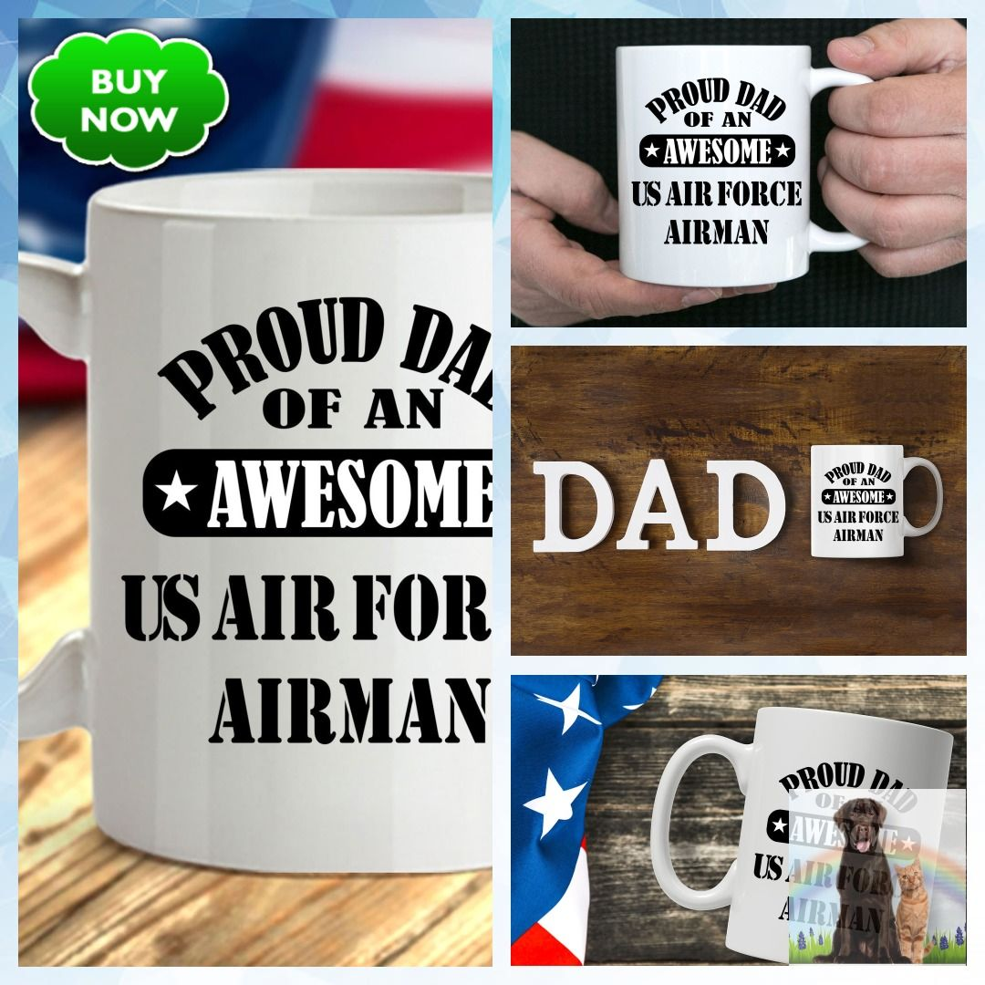 US Air Force Airman Proud Dad Coffee Mug Proud dad, Mugs