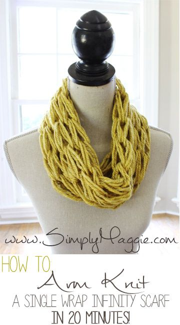 How To Arm Knit A Single Wrap Infinity Scarf In 20 Minutes