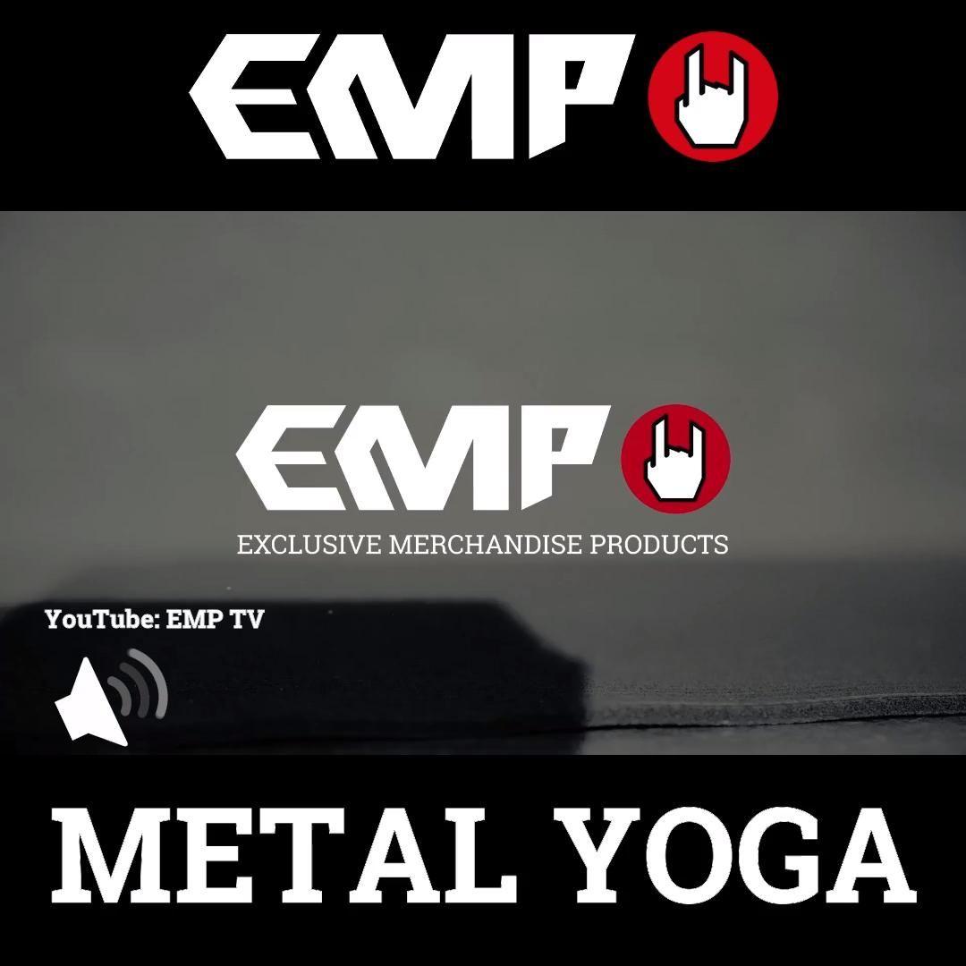 � EMP METAL YOGA : FOLGE 1