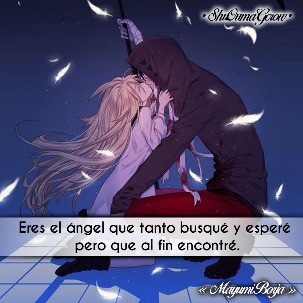 Eres El Angel Shuoumagcrow Anime Frases Anime Frases Fraces