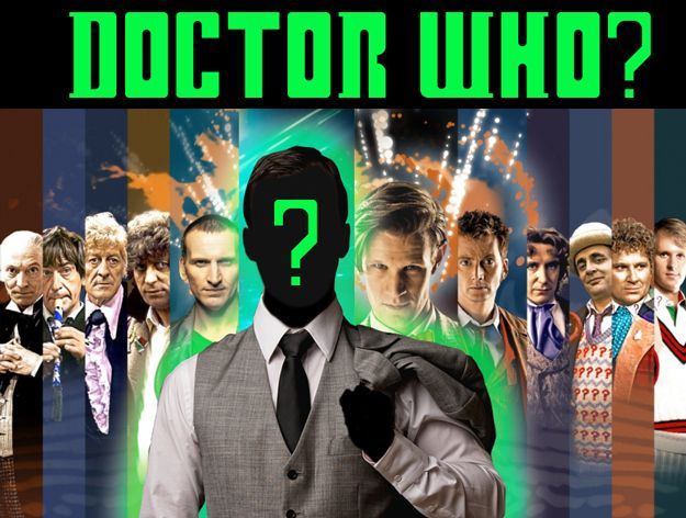 Time To Place Your Bets On The New Doctor Who-- being announced Sunday 8/4/13