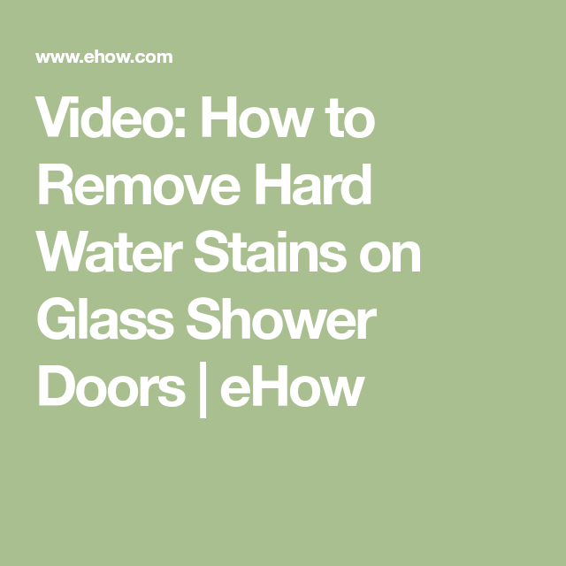 Video how to remove hard water stains on glass shower doors ehow how to remove hard water stains on glass shower doors ehow planetlyrics Image collections