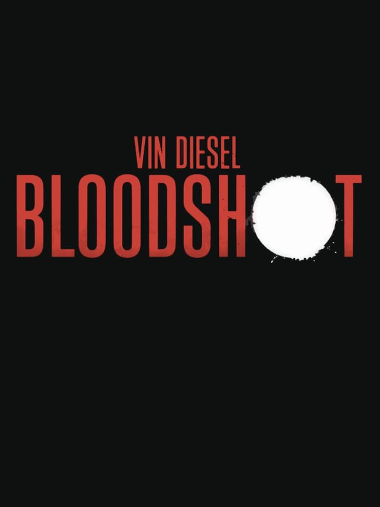 Ver Pelicula Bloodshot Pelicula Completa Online En Espanol Subtitulada Movies Bloodshot Hd Movies