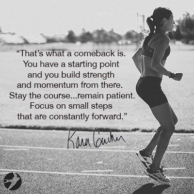 Small Steps Forward Are Steps In The Right Direction Kara Goucher Workout Motivation Women Fitness Motivation Pictures Female Fitness Motivation Pictures