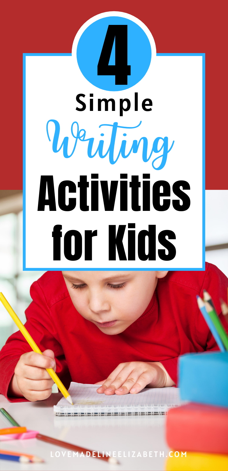 4 Simple Writing Activities for Kids