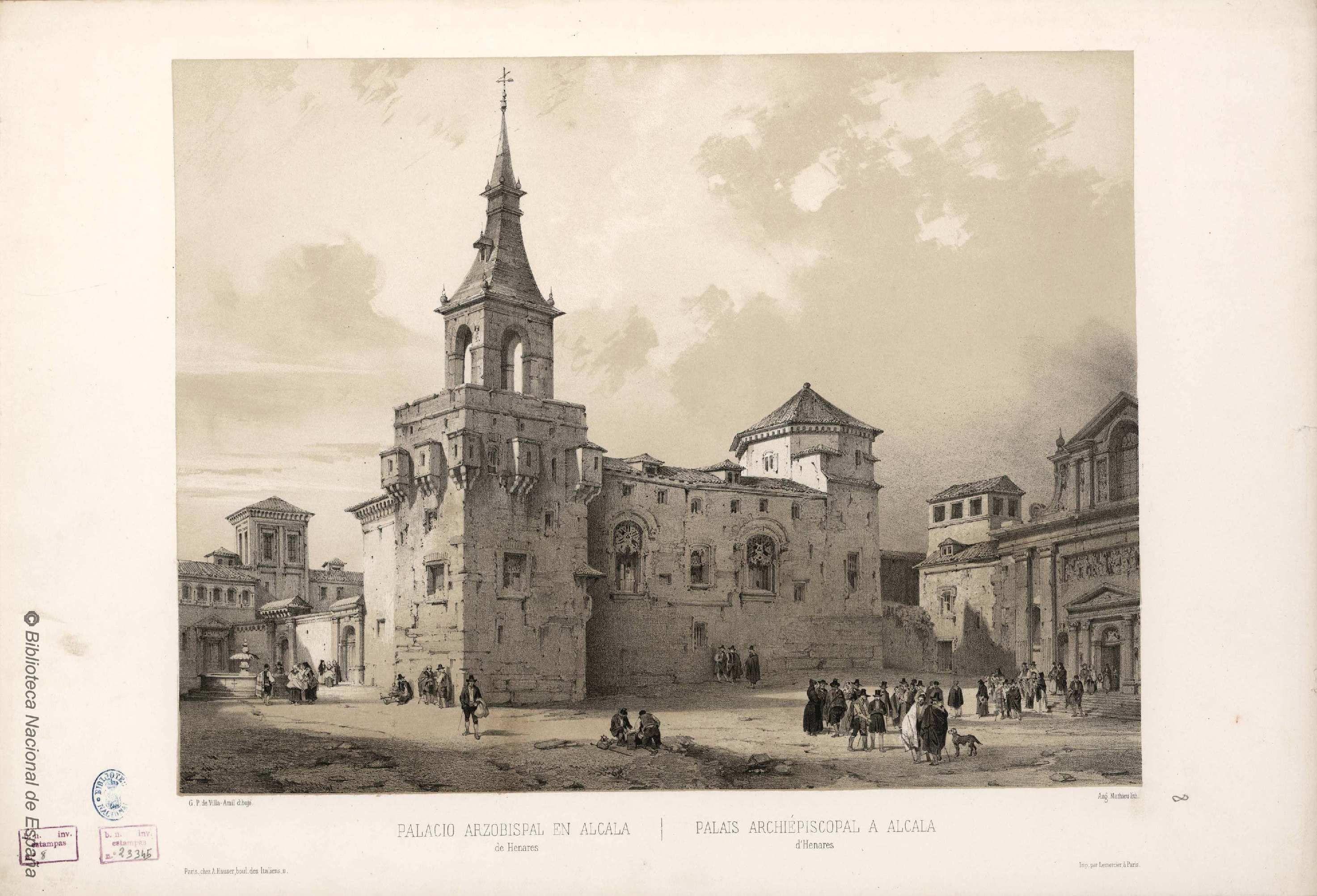 Palacio Arzobispal En Alcala De Henares Mathieu Auguste 1810 1864 Grabado 1842 Alcala De Henares Madrid España Palacios