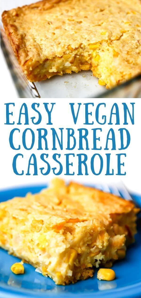 Easy Vegan Cornbread Casserole