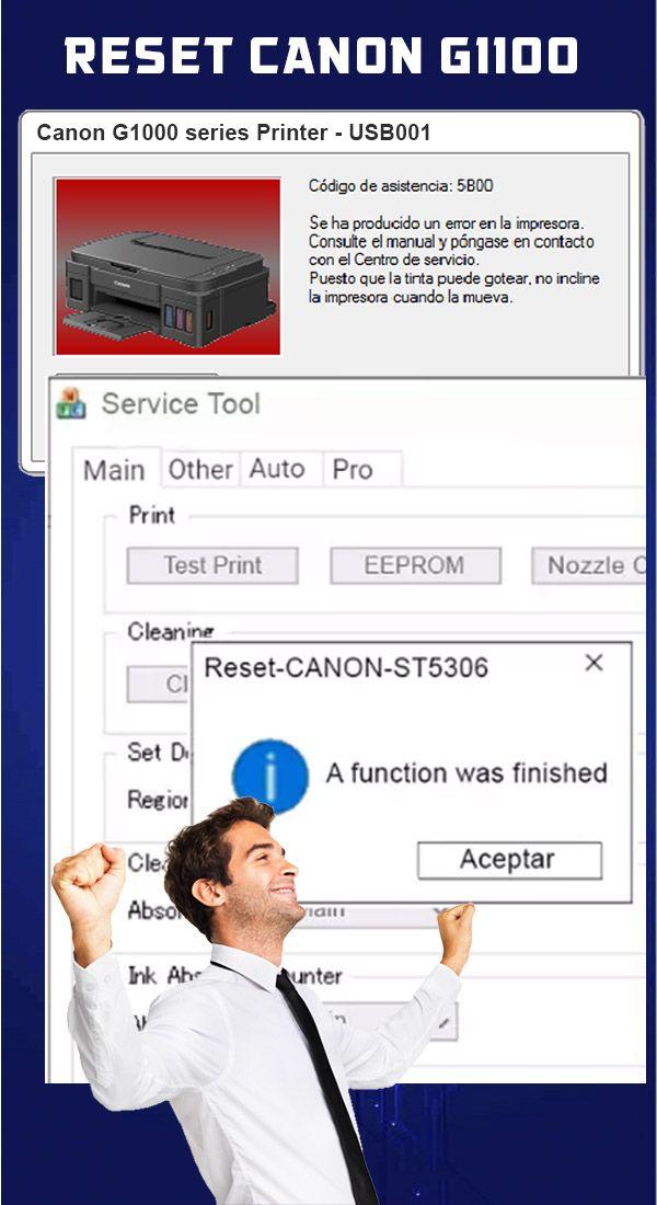 Canon G1000 Error 5b00 : canon, g1000, error, Ideas, Reset, CANON, Contrato, Servicios,, Impresora,, Sistema, Operativo, Windows
