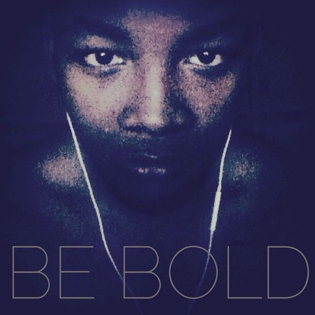 Be Bold.. Awwz.. Chris <3 IG:theeblackmamba