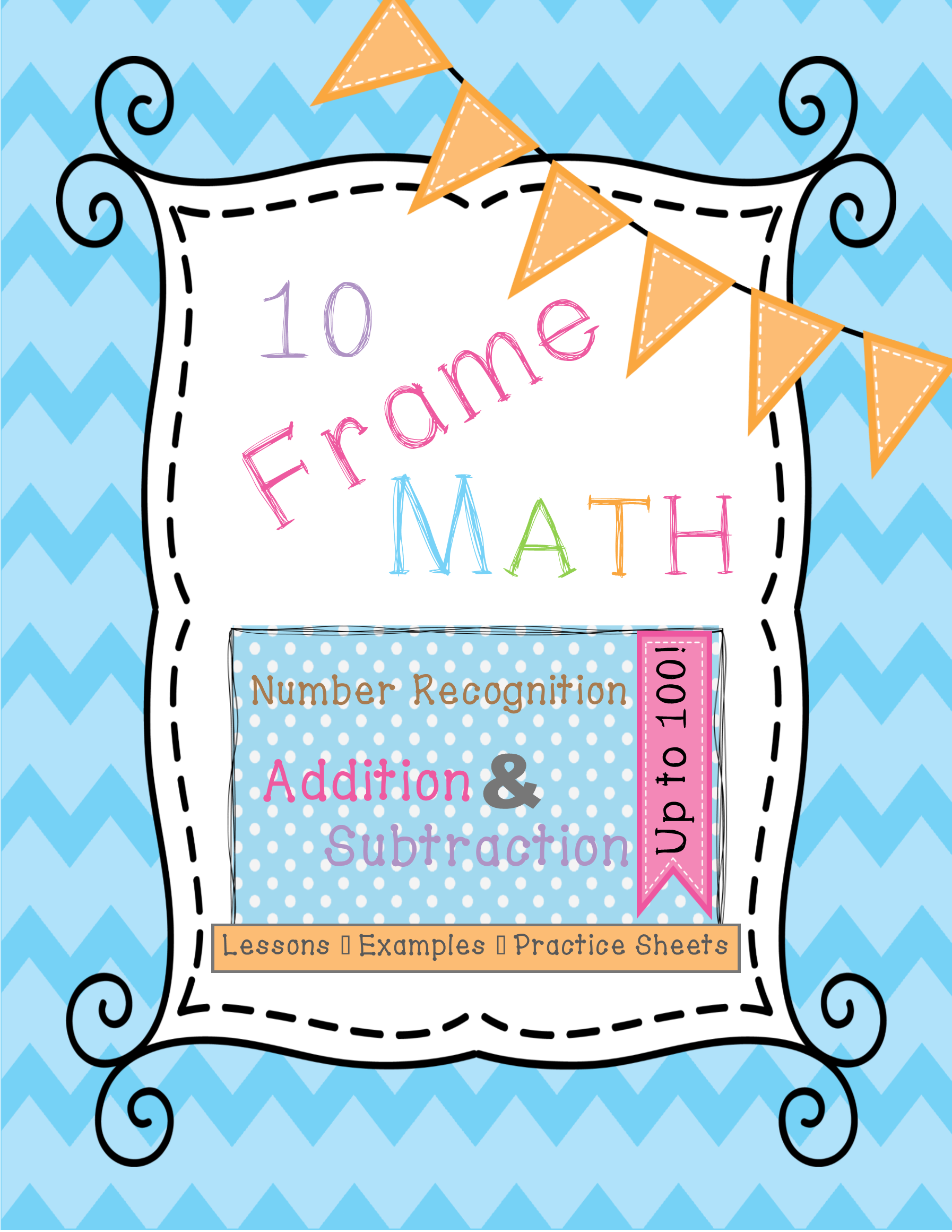 Ten Frames (counting, adding, subtracting through 100)- lessons ...