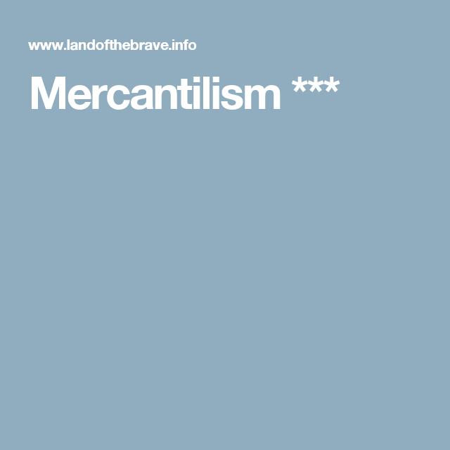Mercantilism *** | Teaching social studies, Study methods ...