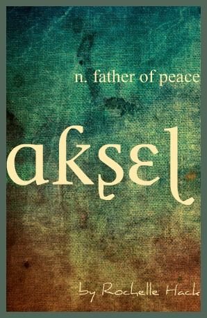 Baby Boy Name: Aksel. Meaning: Father of Peace. Origin ...