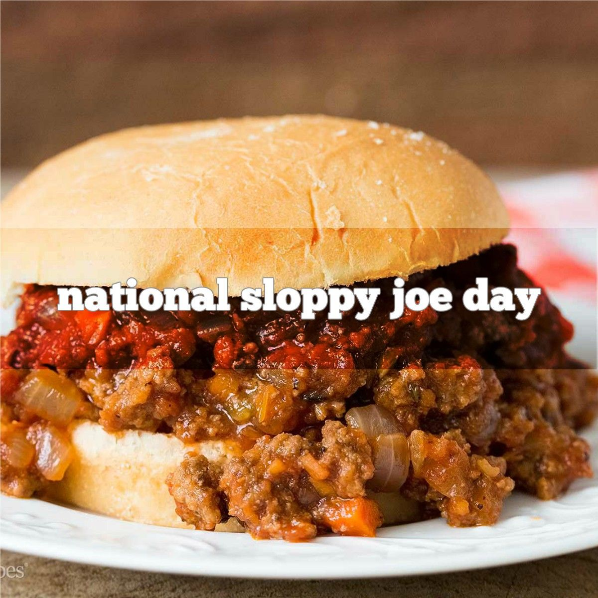 March 18th is National Sloppy Joe Day Food, Holiday