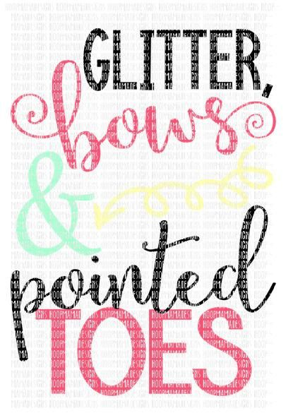 Glitter Bows and Pointed Toes Cheer and Dance SVG by HoopMamaSVG