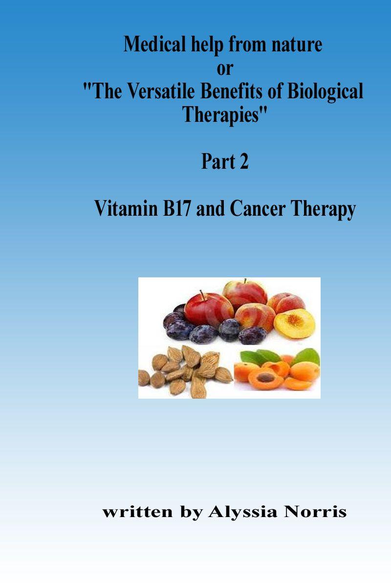 Hier gibts Aufklärung über Naturheilverfahren, darüber was Vitamin B17 bei Krebs bewirkt.