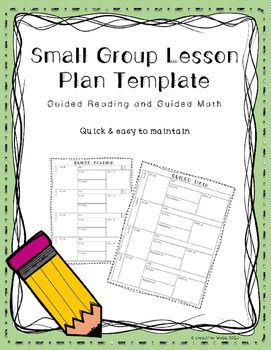 Simple Easy To Use Small Group Lesson Plan Template Use For