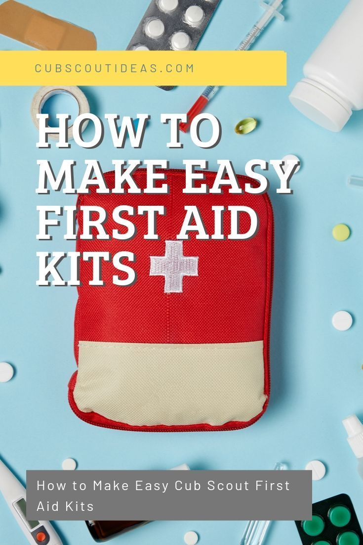 How to Make Easy Cub Scout First Aid Kits #firstaid