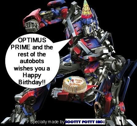 A Happy Birthday Message From Optimus Prime Happy Birthday Messages Birthday Messages Optimus Prime