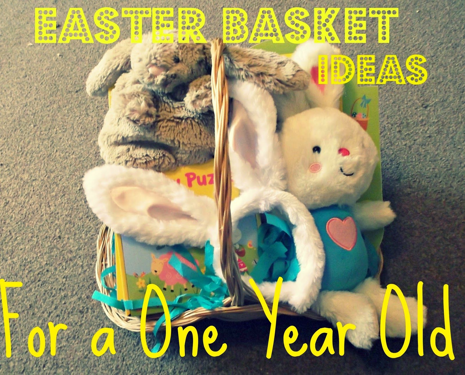 Easter basket ideas for one year old easter basket pinterest easter basket ideas for one year old negle Choice Image
