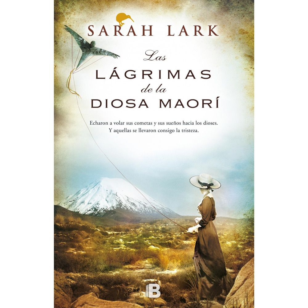 Las Lágrimas De La Diosa Maorí Sarah Lark Traducción De Susana Andrés Barcelona Ediciones B 2015 802 P Libros Para Leer Libros Leer Libros Online