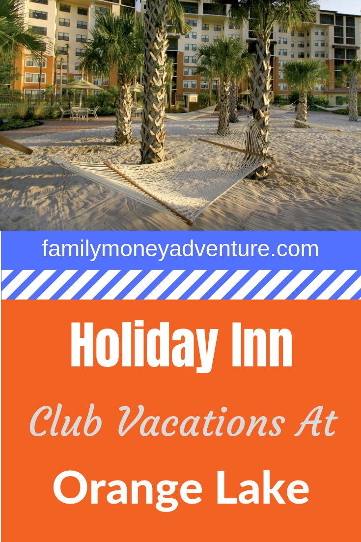 Our Review Of Holiday Inn Club Vacations At Orange Lake In