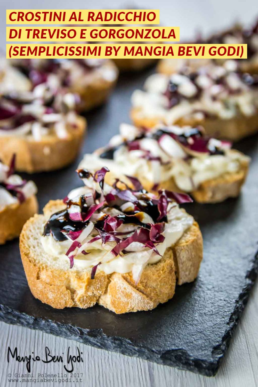 Crostini Con Radicchio Di Treviso E Crema Di Gorgonzola Mangia Bevi Godi Blog Di Cucina E Ricette Ricetta Ricette Ricette Di Cucina Cibo