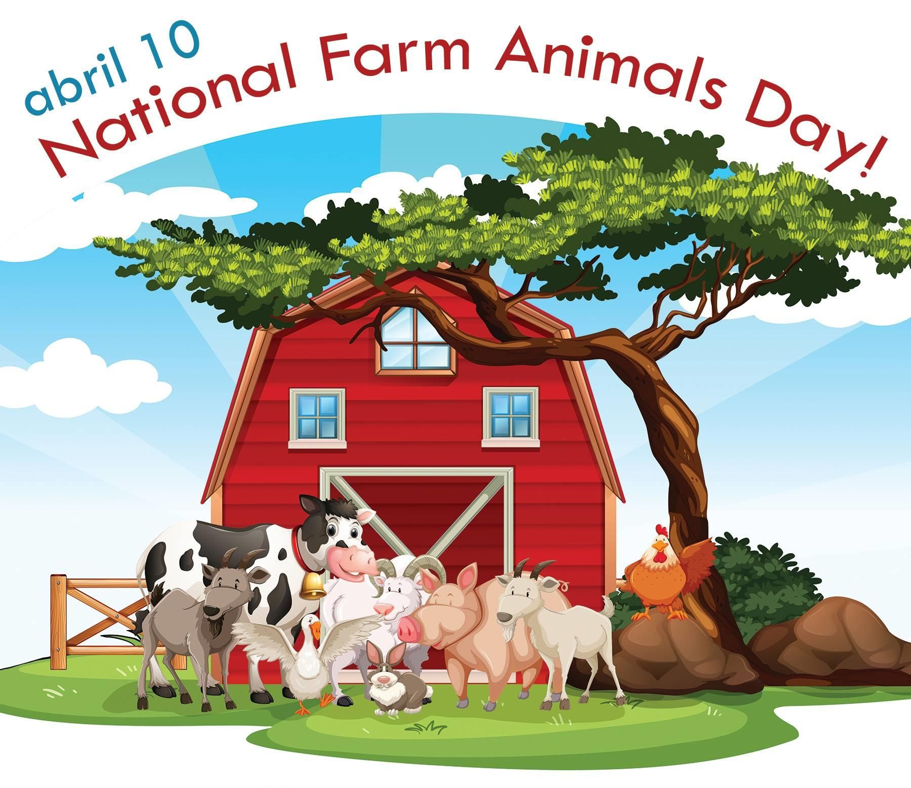 April 10th Is National Farm Animals Day Nationalfarmanimalsday National Animal Pet Day Farm Day
