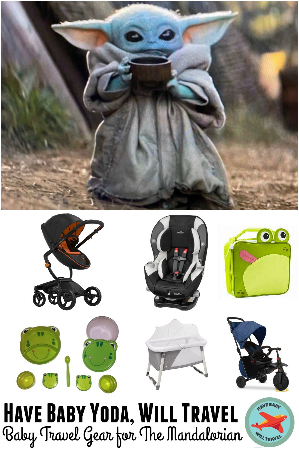 Baby Travel Gear for The Mandalorian Have Baby Yoda Will