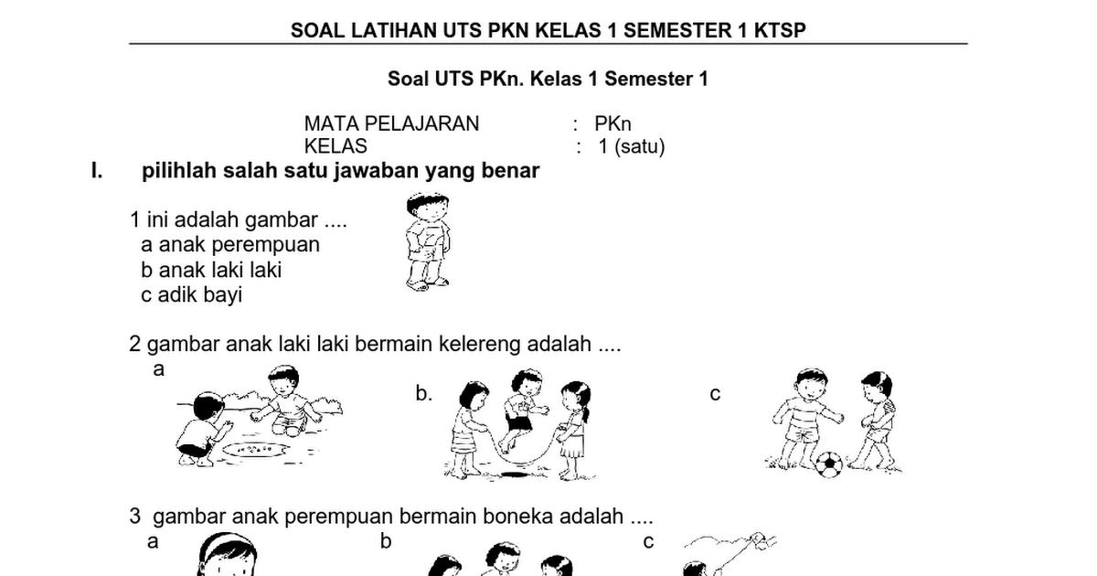 Soal Latihan Uts Pkn Kelas 1 Semester 1 Ktsp Docx Lembar Kerja Laki Laki