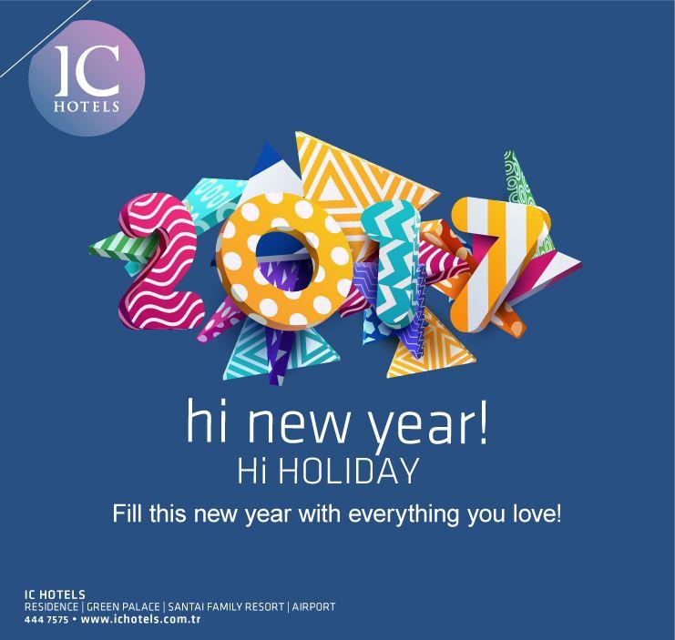 Fill this new year with everything you love..  Dilediğiniz herşeyin gerçek olduğu harika bir yıl dileriz.. #newyear #hinewyear #hiholiday #ichotels www.ichotels.com.tr
