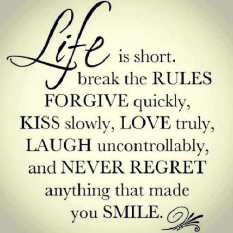 Here Is A Very Short Quotegraphic Outlining Six Rules Of Life. Life Is Short .