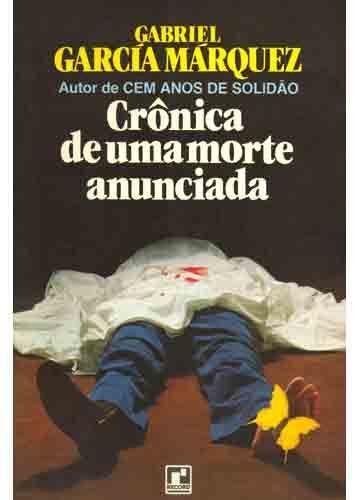 Cronica De Uma Morte Anunciada Gabriel Garcia Marquez Quiza La