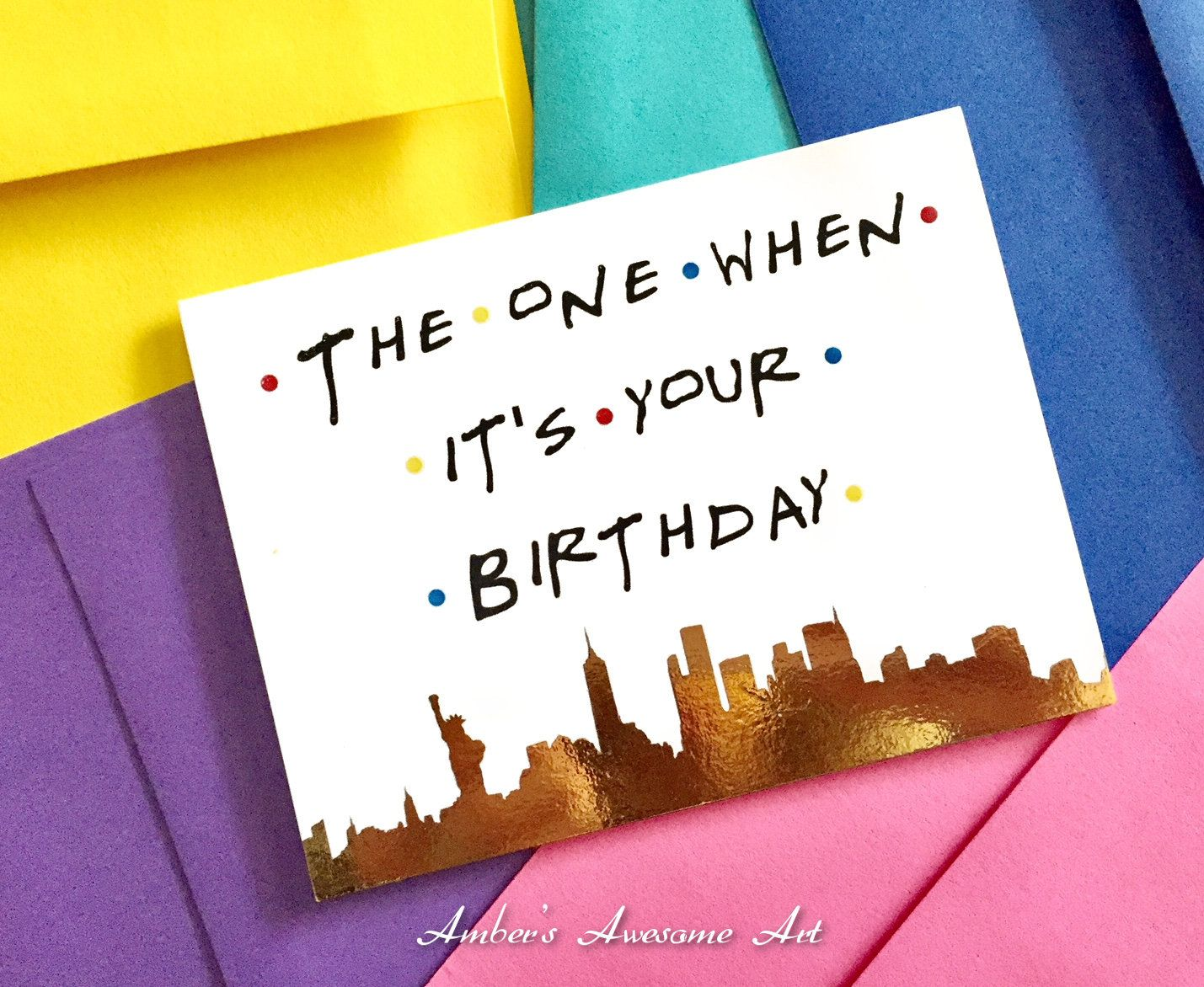 The One When its your birthday, Friends tv show, birthday card, friends theme birthday, friends tv card, greeting card, funny birthday