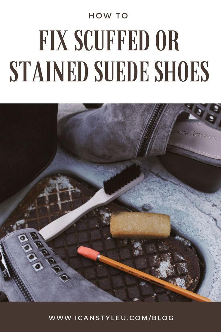 How to fix scuffed or stained suede shoes suede shoes