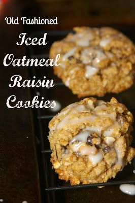For the Love of Food: Old Fashioned Iced Oatmeal Raisin Cookies