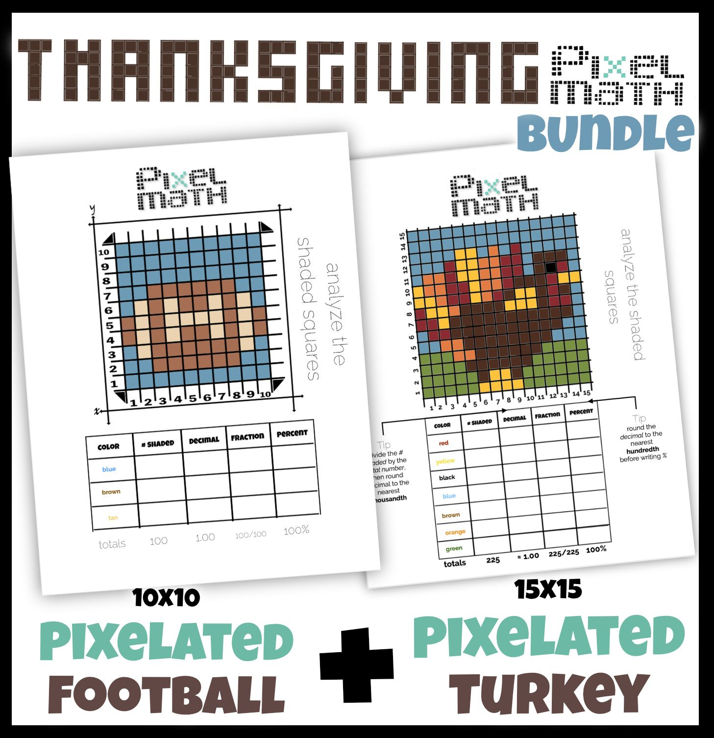 Pixel Art Thanksgiving Bundle Visual Practice With Decimal Fraction Percent Thanksgiving Math Thanksgiving Worksheets Pixel [ 1506 x 1457 Pixel ]