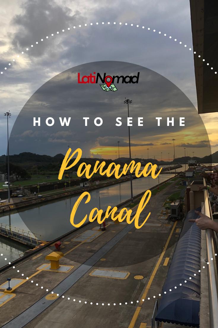 The Best Way To See The Panama Canal Panama Canal Panama Panama City Panama