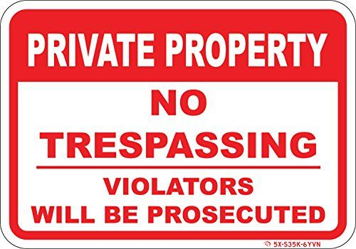 Yard Signs Private Property No Trespassing Sign 10x 7heavy Duty
