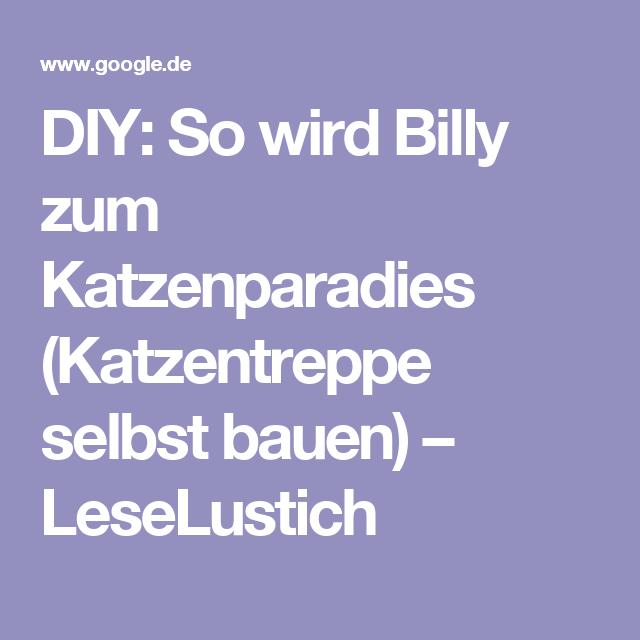 diy so wird billy zum katzenparadies katzentreppe selbst bauen leselustich katzen. Black Bedroom Furniture Sets. Home Design Ideas