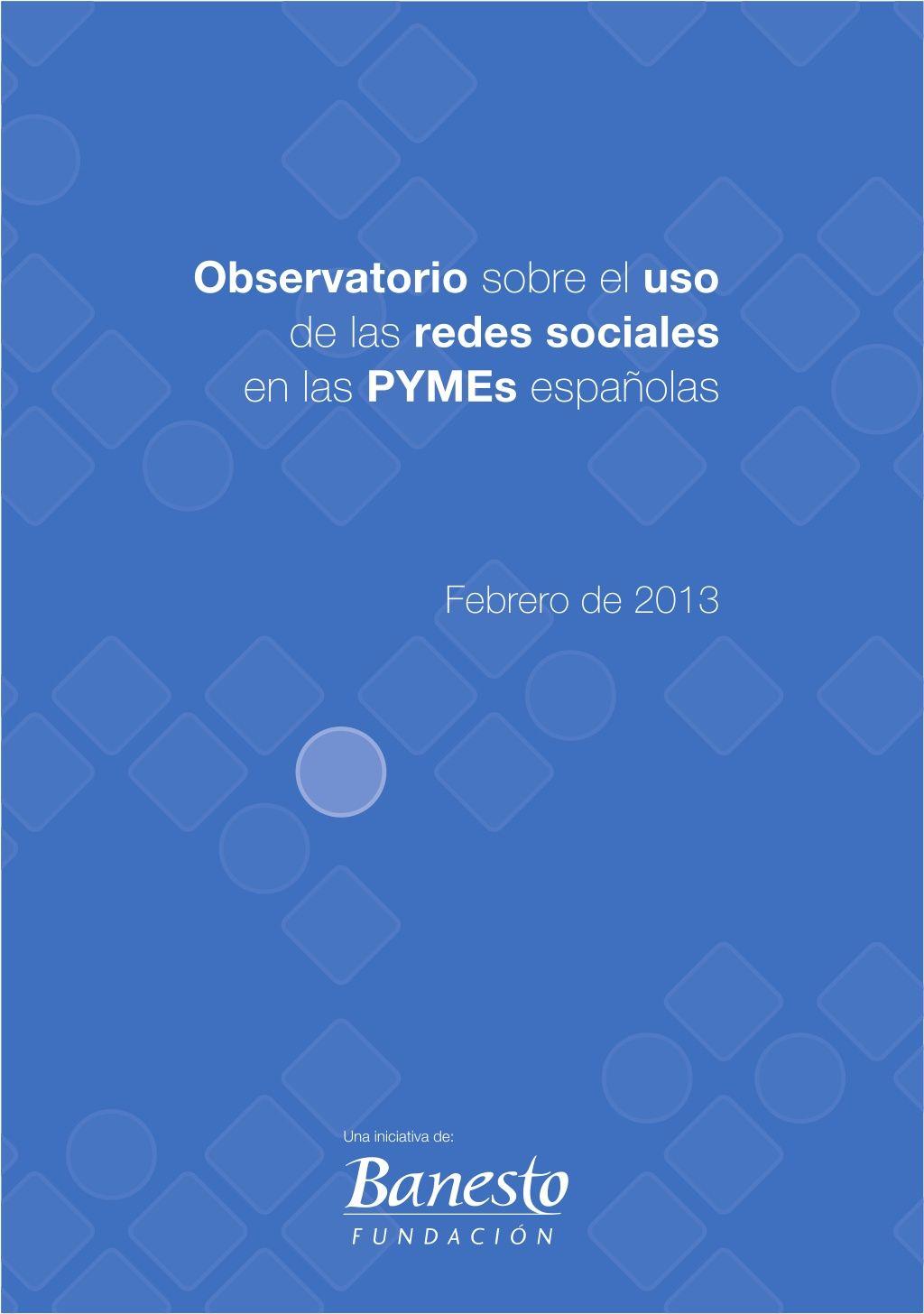 Observatorio PYMES y redes sociales Febrero2013 #ecommerce #rrss