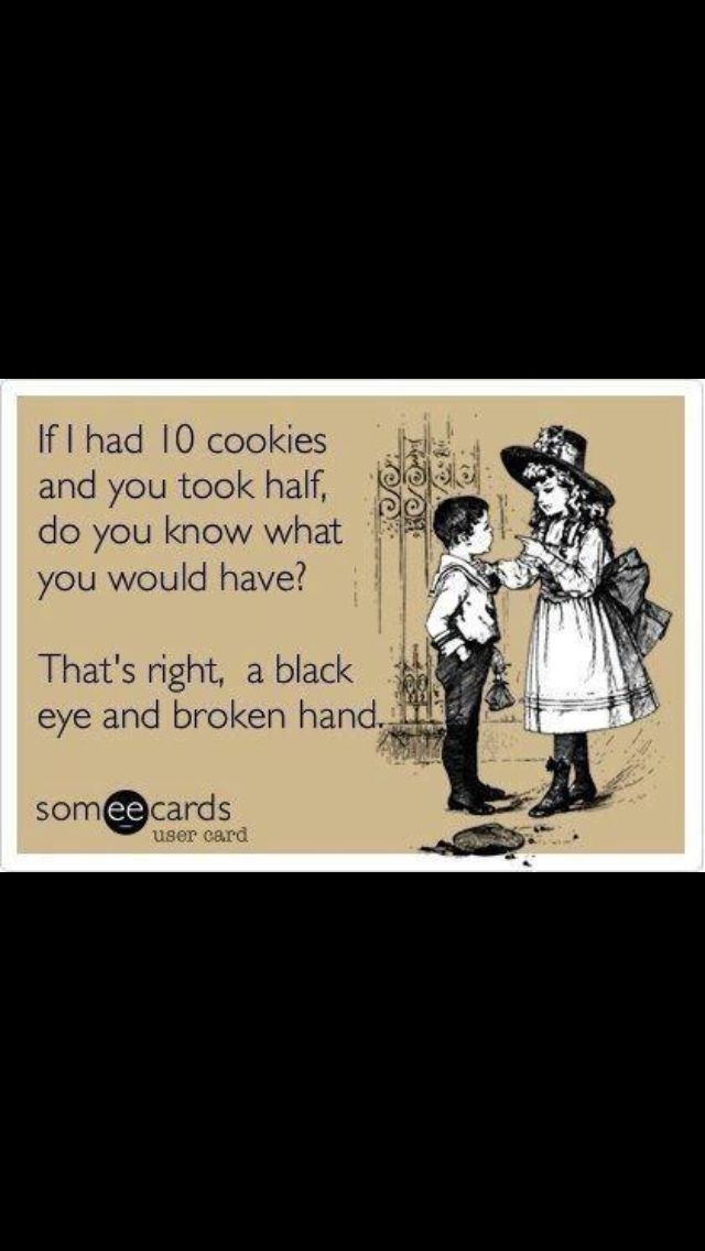 Seriously,don\'t touch my damn cookie. | Friends with a side of ...