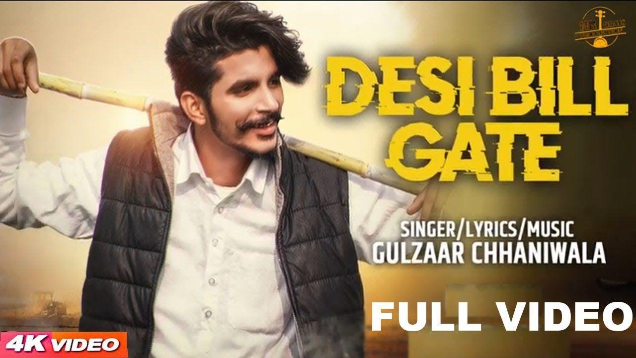 Desi Billgate Gulzaar Chhaniwala Song Download Mp3 Lyrics Desi Billgate By Gulzaar Chhaniwala Desi Billgate Mp3 Song Songs Latest Song Lyrics