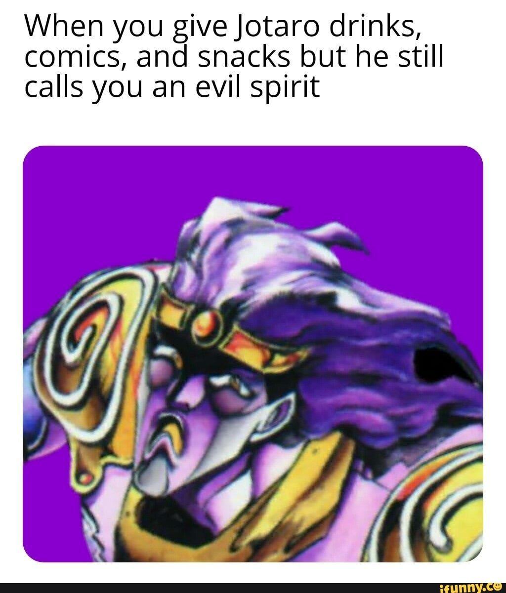 When You Givejotaro Drinks Comics And Snacks But He Still Calls You An Evil Spirit Ifunny Jojo Bizarre Jojo Bizzare Adventure Jojo S Bizarre Adventure