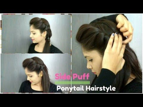 How To Side Puff With Trick And Ponytail Hairstyle Easy Side Puff For Medium X2f Long Hair Y Ponytail Hairstyles Easy Medium Hair Styles Long Hair Styles